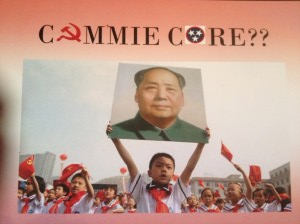 """WE TRIED TO TELL YOU IT WAS """"COMMIE CORE""""."""